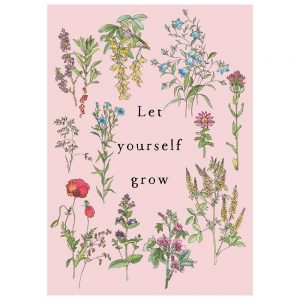 image shows botanical art print design - pale pink background with botanical wild flower studies and the text Let Yourself Grow in the middle